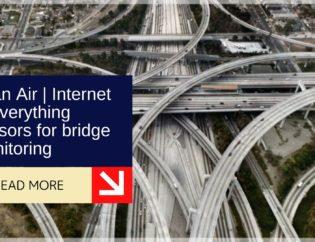 Bean Air | Internet of everything sensors for bridge monitoring 13